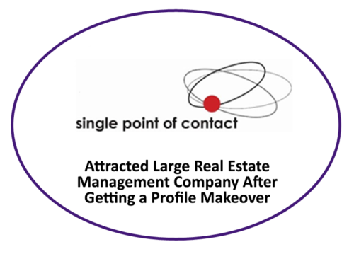 LinkedIn Profile Makeover – Single Point of Contact Attracts Large Real Estate Management Company After Getting Profile Makeover