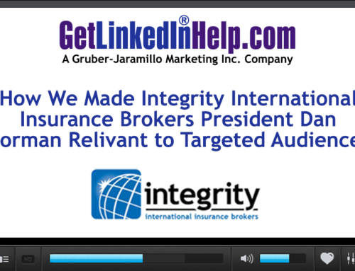 LinkedIn Profile Makeover Video – Making the President of Integrity International Insurance Brokers Relevant